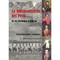 La Independencia del Perú: Delos Borbones a Bolívar